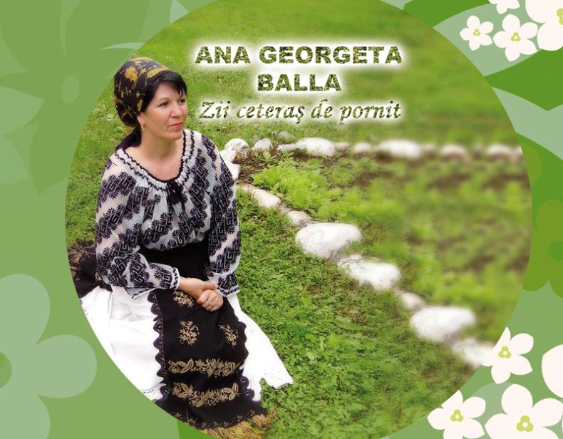 Vedeta de muzica  populara Ana Georgeta Balla, prin cantecele sale, ne aduce aminte de sat si traditiile satului romanesc