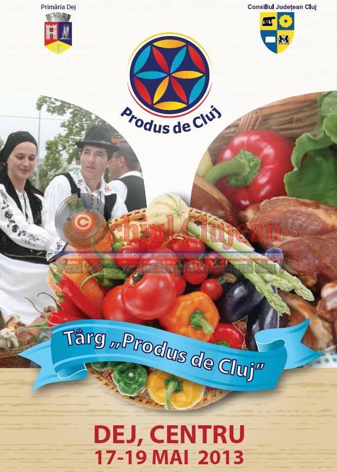 """Targul """"Produs de Cluj"""" la Dej FOTO"""