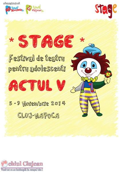 STAGE 2014! Festival National de Teatru la Cinema Marasti