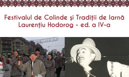 """Festivalul de Colinde și Tradiții de Iarnă """"Laurențiu Hodorog"""",  Ediția a IV-a"""